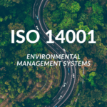 Using ISO 14001 for Sustainable Environmental Management
